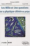 Les Mille et Une questions de la physique-chimie en prépa - 2e année BCPST