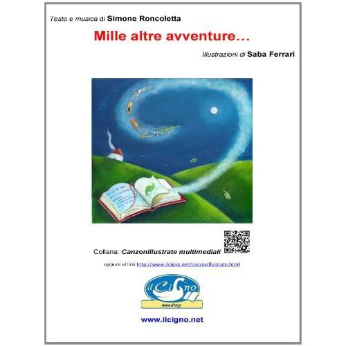 Mille Altre Avventure... (Canzonillustrate Multimediali)