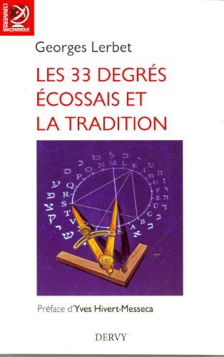 Les 33 degrés écossais et la Tradition