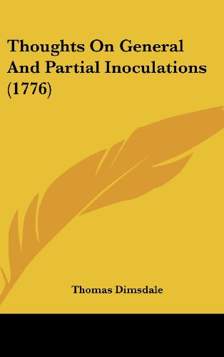 Thoughts On General And Partial Inoculations (1776)