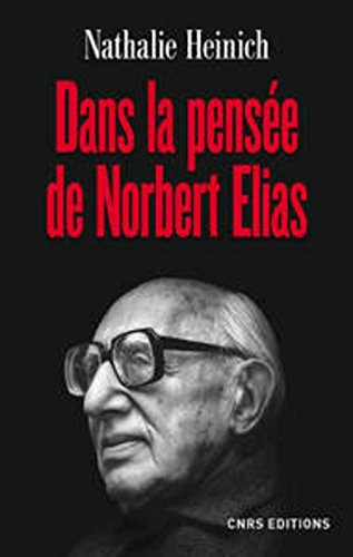 Dans la pensée de Norbert Elias