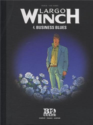 Largo Winch - T.4 : Business blues