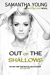 Out of the Shallows (Into the Deep #2) (Volume 2) by Samantha Young (2014-04-02)