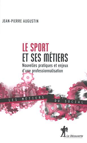 Le Sport et ses mtiers