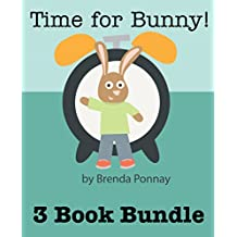 Time for Bunny: 3 Bunny Books in 1 (Time for Bunny Series)