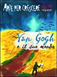 Image de Van Gogh e il suo mondo