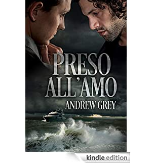 Preso all'amo [Edizione Kindle]