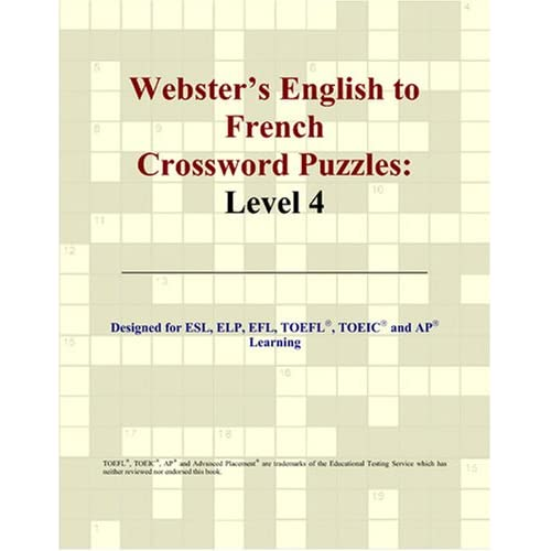 Webster's English to French Crossword Puzzles: Level 4