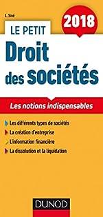 Le petit Droit des sociétés 2018 - 11e ed. - Les notions indispensables de Laure Siné