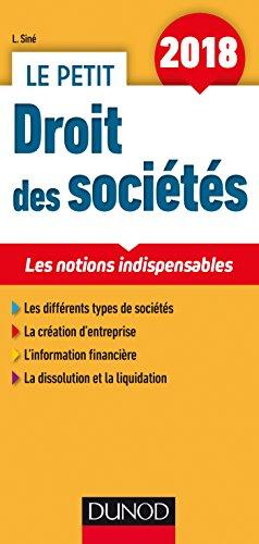 Le petit Droit des sociétés 2018 - 11e ed. - Les notions indispensables par Laure Siné