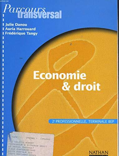 Economie et droit, BEP. Livre de l'élève