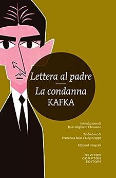 Lettera al padre - La condanna (eNewton Classici) di [Kafka, Franz]