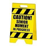 BigMouth Senior Moment Caution Sign (Yellow)