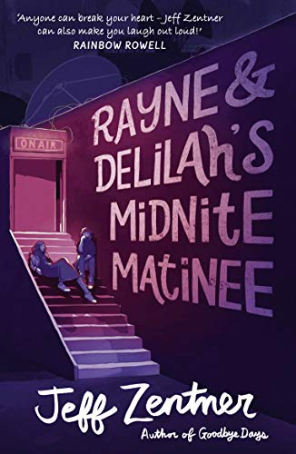 Rayne and Delilah's Midnite Matinee (English Edition)