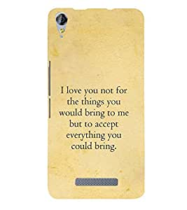 PrintVisa Designer Back Case Cover for Micromax Canvas Juice 3+ Q394 :: Micromax Canvas Juice 3 Plus Q394 (I love you quotes :: Love is not for things quote :: Best love quote :: Heart touching love quote)