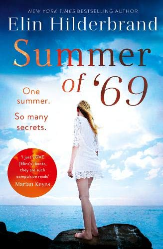 Summer of '69: One Summer. So Many Secrets . . . The most unputdownable beach read of summer 2019 69
