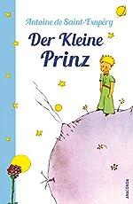 Der Kleine Prinz (Mit den farbigen Zeichnungen des Verfassers) Hardcover