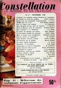 CONSTELLATION N? 31 du 01-11-1950 COMMENT J+?AI COMBATTU DEVANT DEMPSEY PAR G CARPENTIER - EN FAMILLE AU FOND DES GOUFFRES PAR GILLES LAMBERT - MEFIEZ-VOUS DES TRAFIQUANTS D'APPARTEMENTS PAR A LEVEUF - 270000 AMIS SUR TERRE PAR JEAN-MICHEL GAILLARD - POUR SE VENGER D'UN SERPENT PAR DR FITZSIMONS - MME ROUZAUD 80 ANS REINE DU CHOCOLAT PAR J CLARENCE - MONT-DE-MARSAN ECOLE DES VAMPIRES PAR ARNAUD VALIERE - MON INITIATION A LA TELEPATHIE PAR JB RHINE - EN COREE LES CAMIONS ONT VAINCU PAR RENE MU... par Collectif