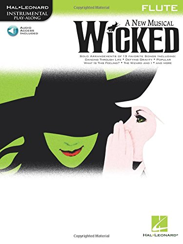 Wicked: A New Musical For Flute [With Cd] (Hal Leonard Instrumental Play-Along) PDF Books