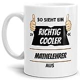 Tassendruck Berufe-Tasse so Sieht Ein Richtig Cooler Mathelehrer aus Weiss/Job / mit Spruch/Kollegen / Arbeit/Geschenk-Idee/Büro
