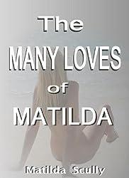 The Many Loves of Matilda