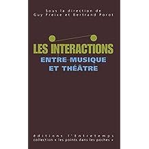 Les Interactions entre musique et théâtre: Les points dans les poches