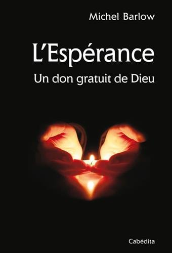 lesprance-un-don-gratuit-de-dieu