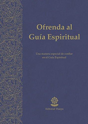Ofrenda al Guia Espiritual por Gueshe Kelsang Gyatso epub