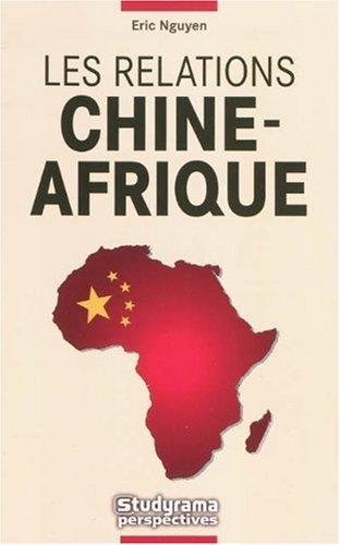 Les relations Chine-Afrique