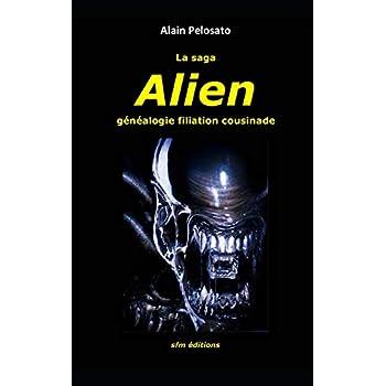 La saga Alien: généalogie filiation cousinade