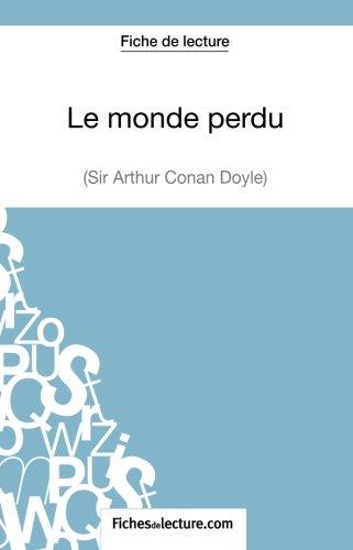 Le monde perdu d'Arthur Conan Doyle (Fiche de lecture): Analyse Complète De L'oeuvre