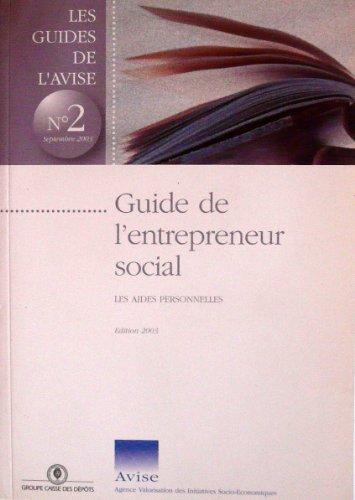 Guide de l'entrepreneur social. Les aides personnelles.