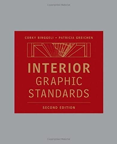 Interior Graphic Standards by Binggeli, Corky Published by Wiley 2nd (second) edition (2010) Hardcover