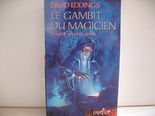 Le gambit du magicien (La Belgariade)