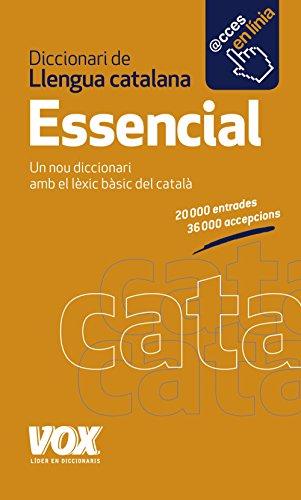 Diccionari Essencial de Llengua Catalana (Vox - Lengua Catalana - Diccionarios Generales) por Larousse Editorial