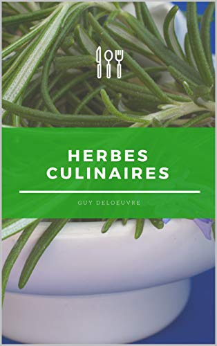 Herbes culinaires (French Edition)