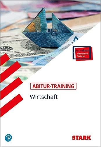 Abitur-Training - Wirtschaft/Recht: Wirtschaft
