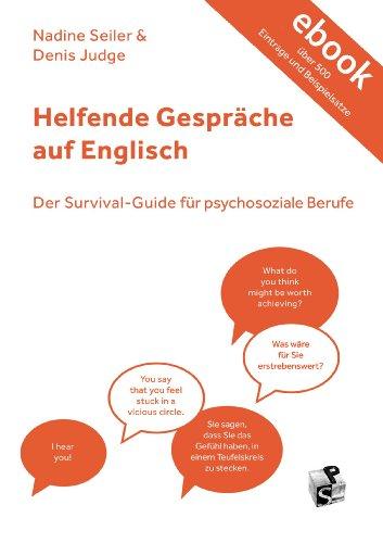 Helfende Gespräche auf Englisch: Der Survival-Guide für psychosoziale Berufe