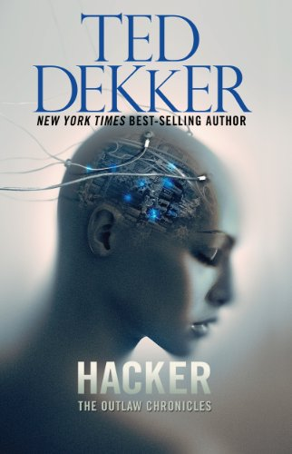 Hacker: The Outlaw Chronicles (English Edition)