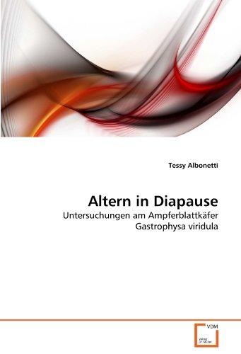 Altern in Diapause: Untersuchungen am Ampferblattkäfer Gastrophysa viridula