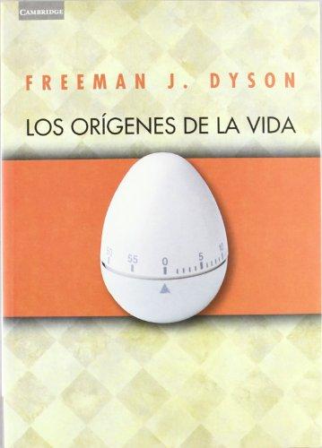Los origenes de la vida por Freeman J. Dyson
