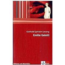 Emilia Galotti: Mit Materialien (Editionen für den Literaturunterricht)