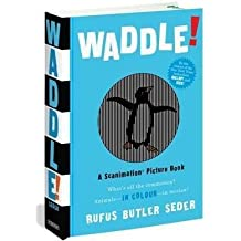 [(Waddle!)] [By (author) Rufus Butler Seder] published on (September, 2009)