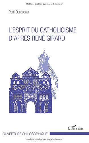 Book's Cover of Esprit du catholicisme daprès René Girard
