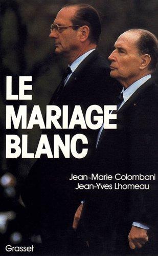 Le Mariage blanc par Jean-Marie Colombani