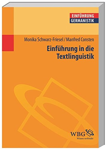 Einführung in die Textlinguistik (Germanistik kompakt)
