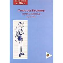 Tengo que decidirme: Cuaderno del alumno (Ciencias de la educación) - 9788478981281