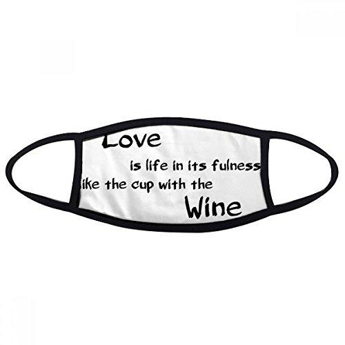 DIYthinker Famous Poetry Quote Love Like Wine Gesicht Anti-Staubmaske Anti Kälte Maske Geschenk
