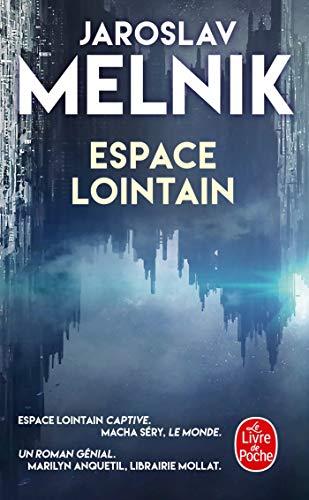 Espace lointain par Jaroslav Melnik