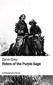 Riders of the purple sage ebook zane grey amazon kindle store riders of the purple sage by grey zane fandeluxe Document